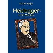 Heidegger in 60 Minuten