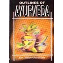 Outlines of Ayurveda