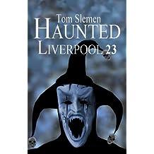 Haunted Liverpool 23
