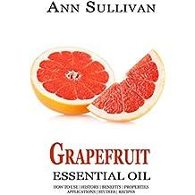Grapefruit Essential Oil (English Edition)