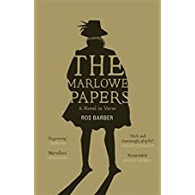 The Marlowe Papers by Ros Barber (2013-02-14)