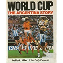World Cup: The Argentina Story