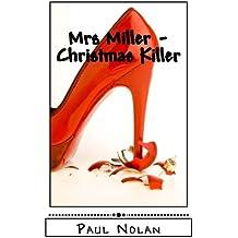 Mrs Miller - Christmas Killer