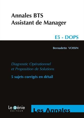 Annales BTS Assistant de Manager: Epreuve E5- DOPS
