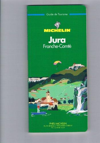 Michelin Green Guide: Jura-Franche Comte, 1992/340 par (Broché - Mar 1, 1995)