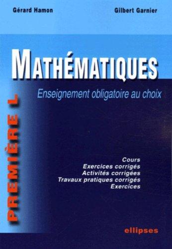 Mathématiques 1e L : Enseignement obligatoire au choix