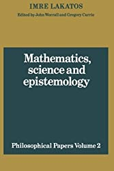 Mathematics, Science and Epistemology: Volume 2, Philosophical Papers (Philosophical Papers (Cambridge)) by Imre Lakatos (1980-11-28)