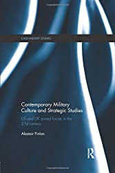 Contemporary Military Culture and Strategic Studies (Cass Military Studies)