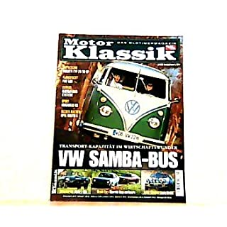 Motor Klassik. Das Oldtimermagazin von auto motor und sport. Heft: 2 / 2006. Mit Themen u.a.: Transporter-Kapazität im Wirtschaftswunder. VW Samba-Bus. / Muscle Cars: Chevrolet Nova und Camaro.