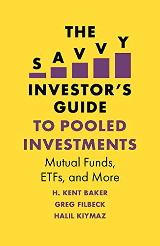 The Savvy Investor\'s Guide to Pooled Investments: Mutual Funds, ETFs, and More