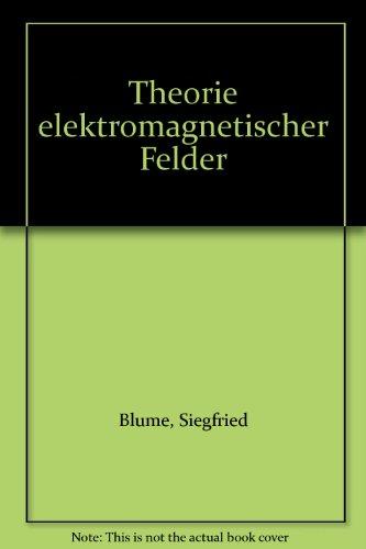Theorie elektromagnetischer Felder