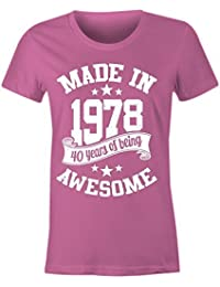 Ladies Made In 1978 40 Years Of Being Awesome T Shirt
