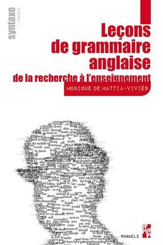 Leçons de grammaire anglaise - De la recherche à l'enseignement - Syntaxe : Pack en 2 volumes : Volume 1, Théorie ; Volume 2, Commentaires grammaticaux