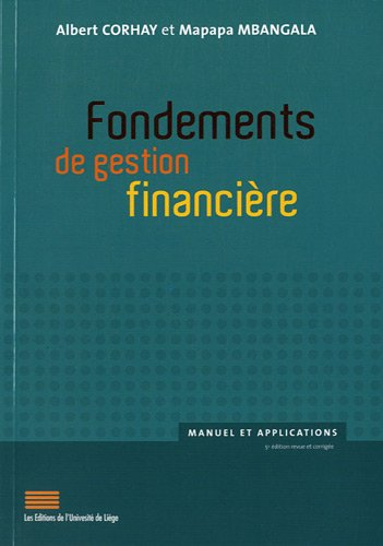 Fondements de gestion financière : Manuel et applications par Albert Corhay