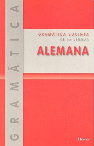 Gramática sucinta de la lengua alemana (Nueva edición) (Idiomas - Gramáticas) por Emil Otto