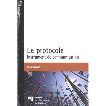 Le protocole : Instrument de communication