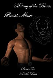 Beast Man (Mating of the Beasts Book 2)