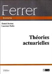 Théories actuarielles