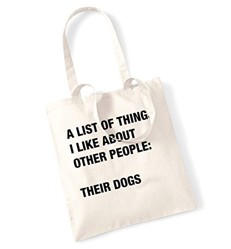 A list of things I like about other people: Their dogs tote bag