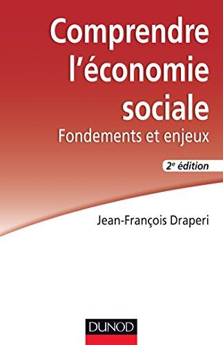 Comprendre l'économie sociale - Fondements et enjeux