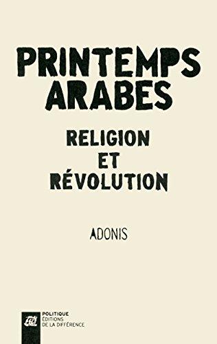 Printemps arabes - Religion et Révolution