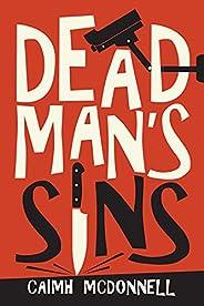 Dead Man's Sins (The Dublin Trilogy Book 5) (English Edit