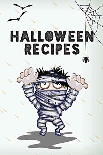 Halloween Recipes: Journal For Holiday Treats and Food
