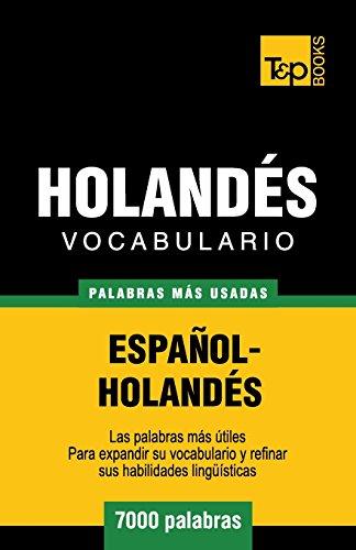 Vocabulario español-holandés - 7000 palabras más usadas (T&P Books)