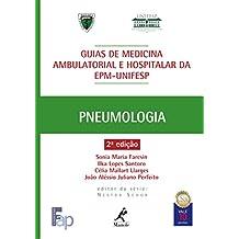 Guia de Pneumologia (Guias de Medicina Ambulatorial e Hospitalar da Unifesp-EPM)