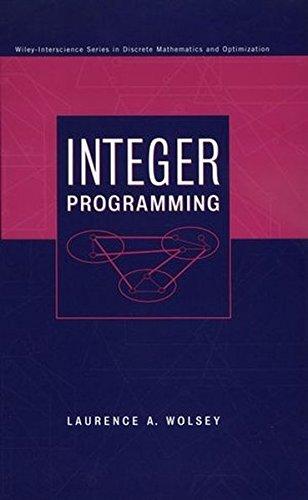Integer Programming (Wiley Series in Discrete Mathematics and Optimization)