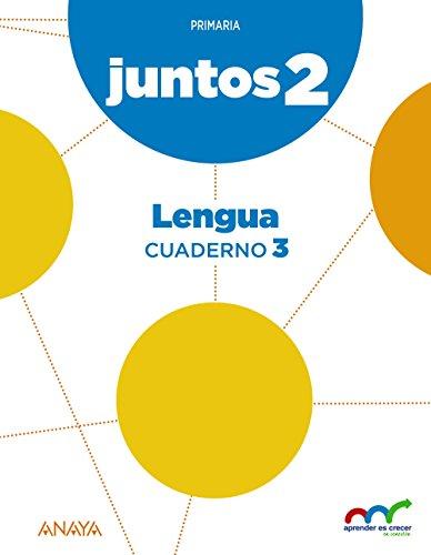 Aprender es crecer juntos 2.º Cuaderno de Lengua 3. (Aprender es crecer juntos en conexión) - 9788467886177