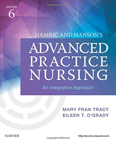 Hamric and Hanson's Advanced Practice Nursing: An Integrative Approach