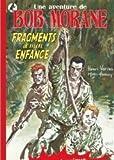 Bob Morane Fragments de mon enfance