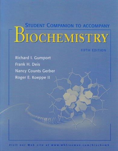 Student Companion to accompany Biochemistry, 5th edition