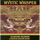 Mystic Whisper by Clinton Fearon & Boogie Brown Band