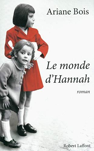 Le monde d'Hannah - Ariane Bois sur Bookys