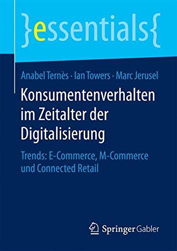 Konsumentenverhalten im Zeitalter der Digitalisierung (essentials)