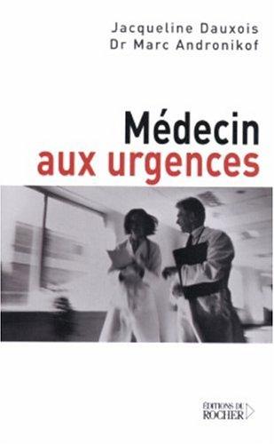 Médecin aux urgences par Jacqueline Dauxois