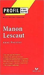 Profil d'une oeuvre : Manon Lescaut de l'Abbé Prévost