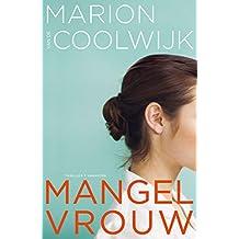 Mangelvrouw (Dutch Edition)