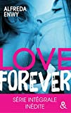 "Love Forever: Une romance New Adult, par l'auteur de ""Love Deal"" et ""Breaking My Heart"""