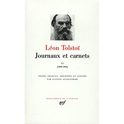 Tolstoï : Journaux et Carnets, tome 2 : 1890-1904
