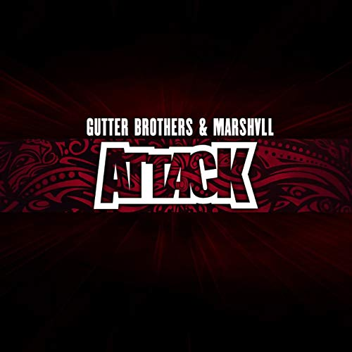 Attack (Gutter Brothers)