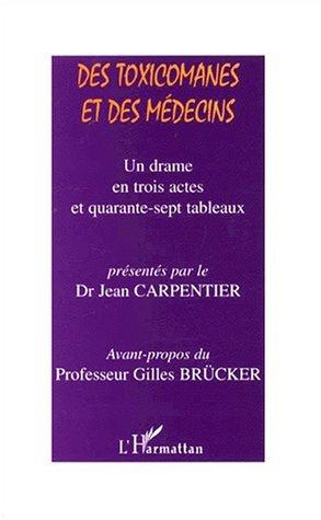Des toxicomanes et des médecins. Un drame en trois actes et quarante-sept tableaux, Rencontres cliniques REPSUD-ECIMUD 1997, 1998, 1999