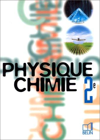 Physique - Chimie, 2nde (livre de l'lve)