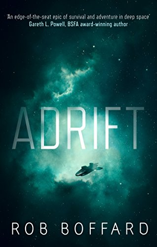 Adrift: The epic of survival and adventure in deep space par Rob Boffard