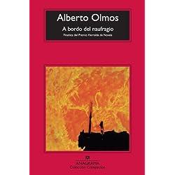 A Bordo Del Naufragio (Compactos Anagrama) Finalista Premio Herralde de Novela 1998