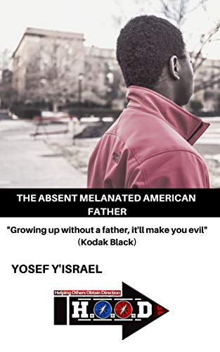 The Absent Melanated Father (English Edition)