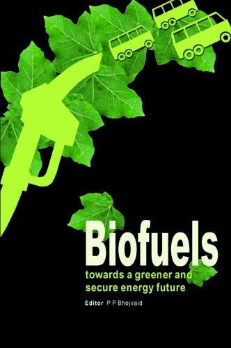 Biofuels: Towards a Greener and Secure Energy Future