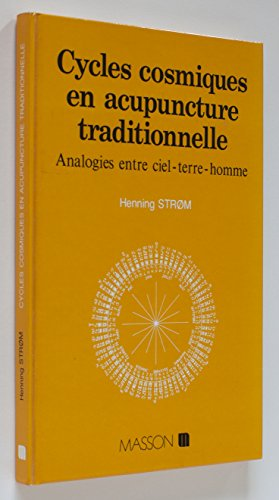 Cycles cosmiques en acupuncture traditionnelle